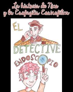 El detective endoscopio